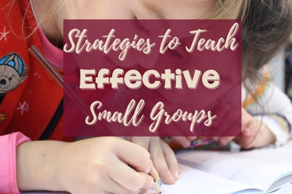 Effective Small Group Instruction