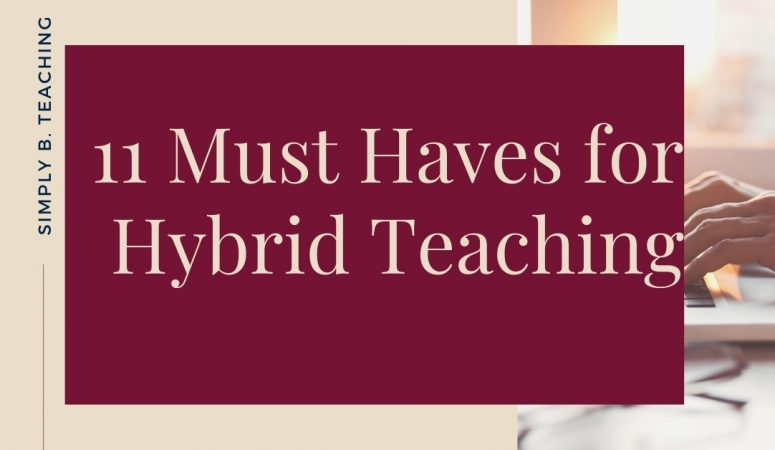11 Must Have Gifts for Hybrid Teachers