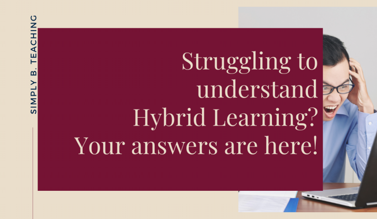 Struggling to Understand Hybrid Learning? Get Answers Here!