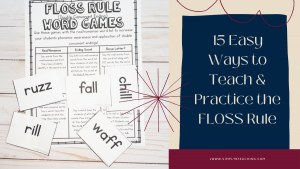 Use these ideas to teach the FLOSS Rule to any student!